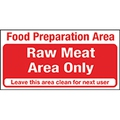 Sign- Raw Meat Only 20cm x 10cm